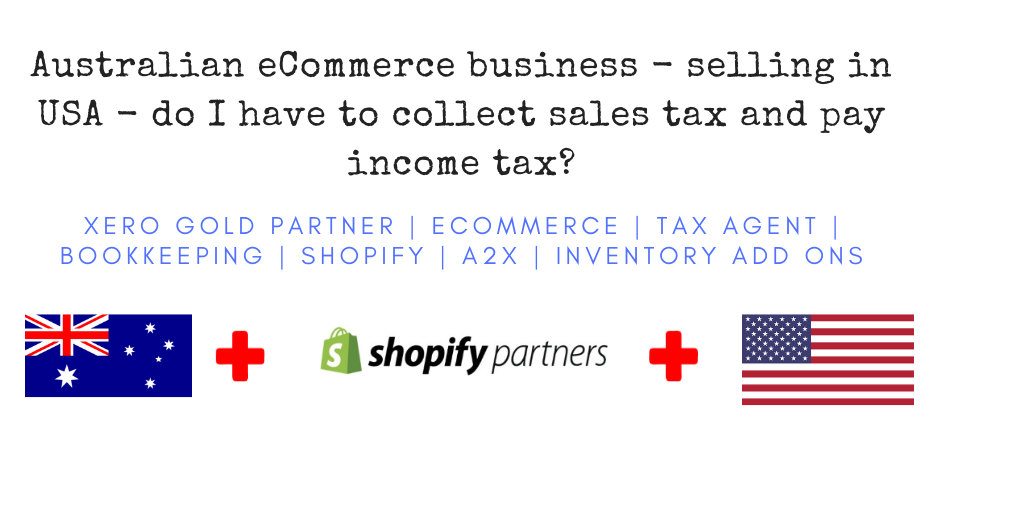 We teach you how to use Xero in your business. Then we provide support as your bookkeeping coach. Its that simple. 10 - Australian eCommerce store selling to USA - do I have to collect Sales Tax, pay income tax?